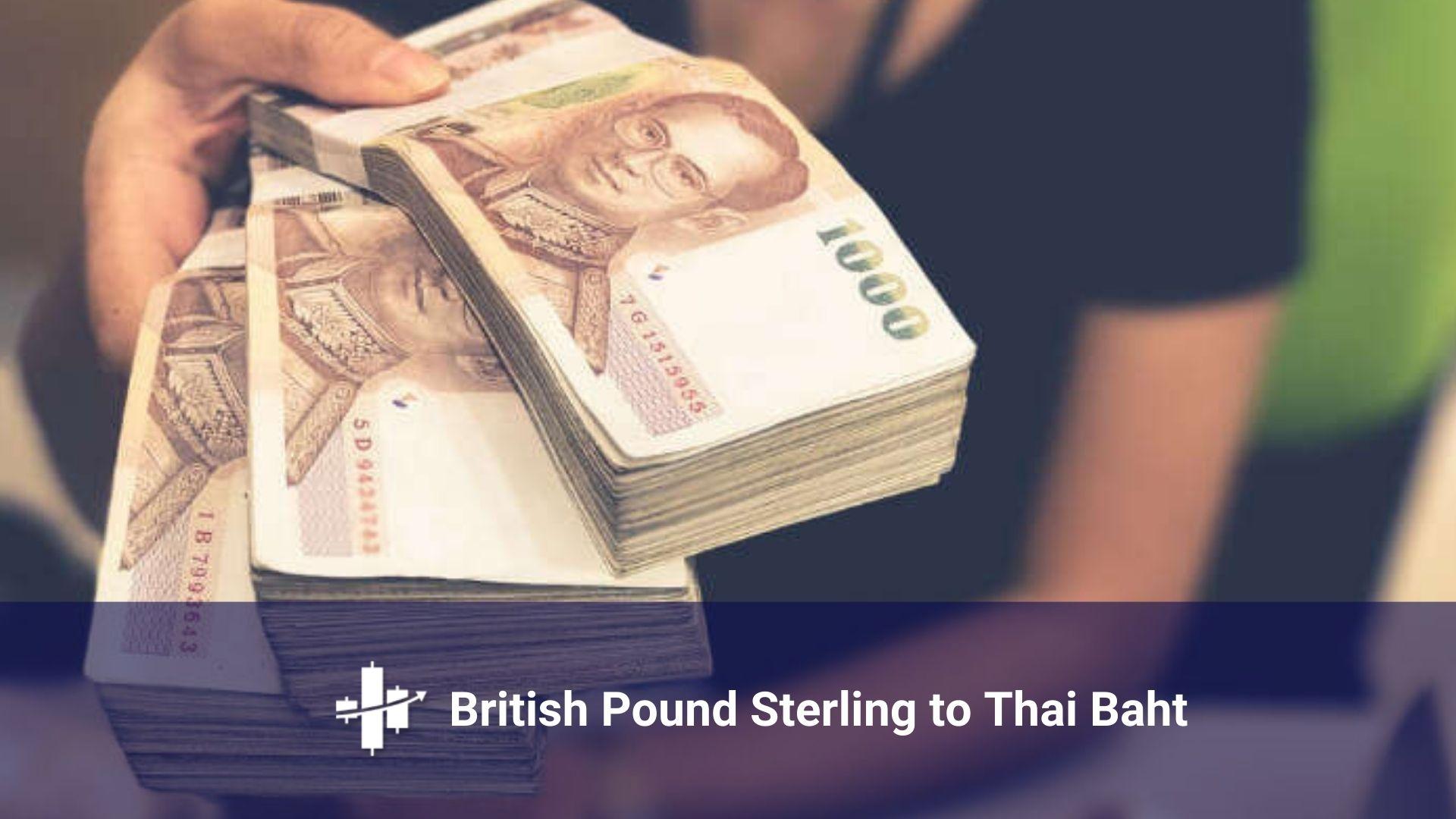 GBP to Baht