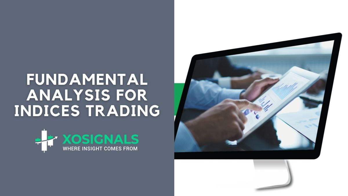 Fundamental Analysis For Indices Trading