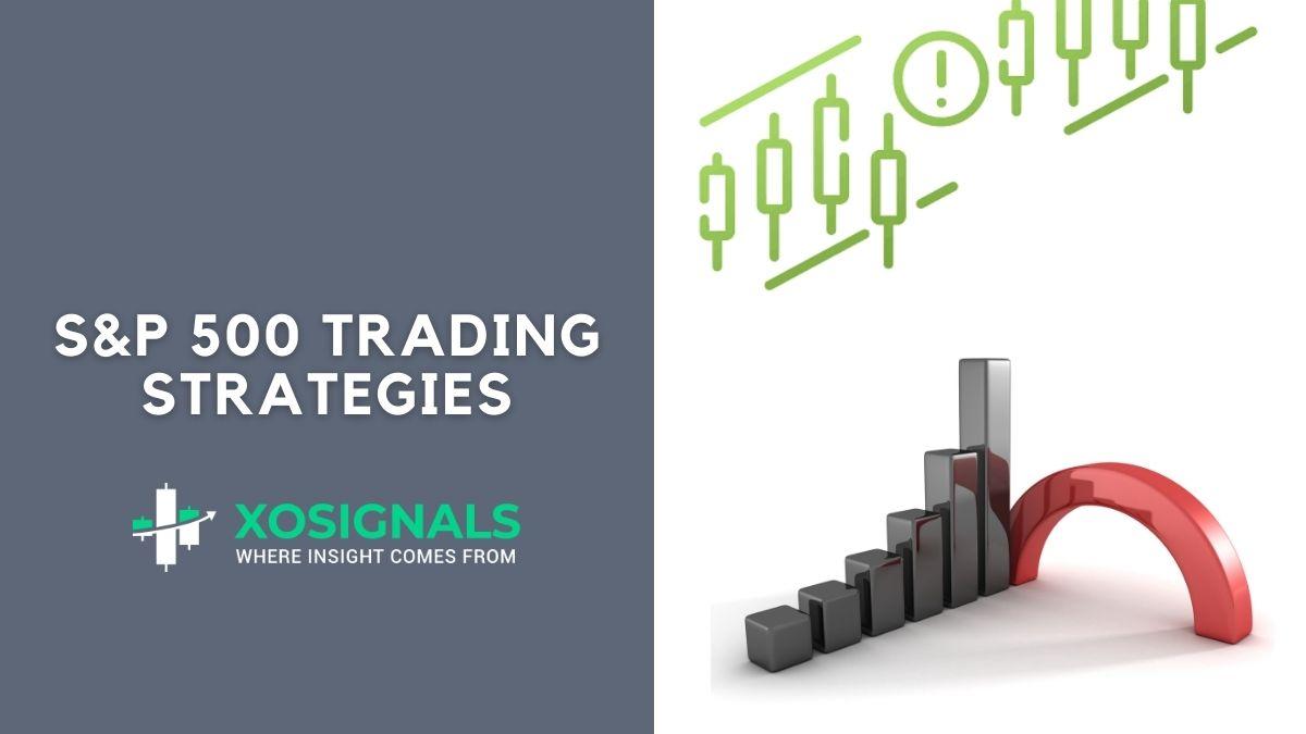 S&P 500 Trading Strategies